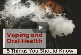 Vaping and Oral Health Video
